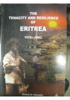 The Tenacity and Resilience of Eritrea